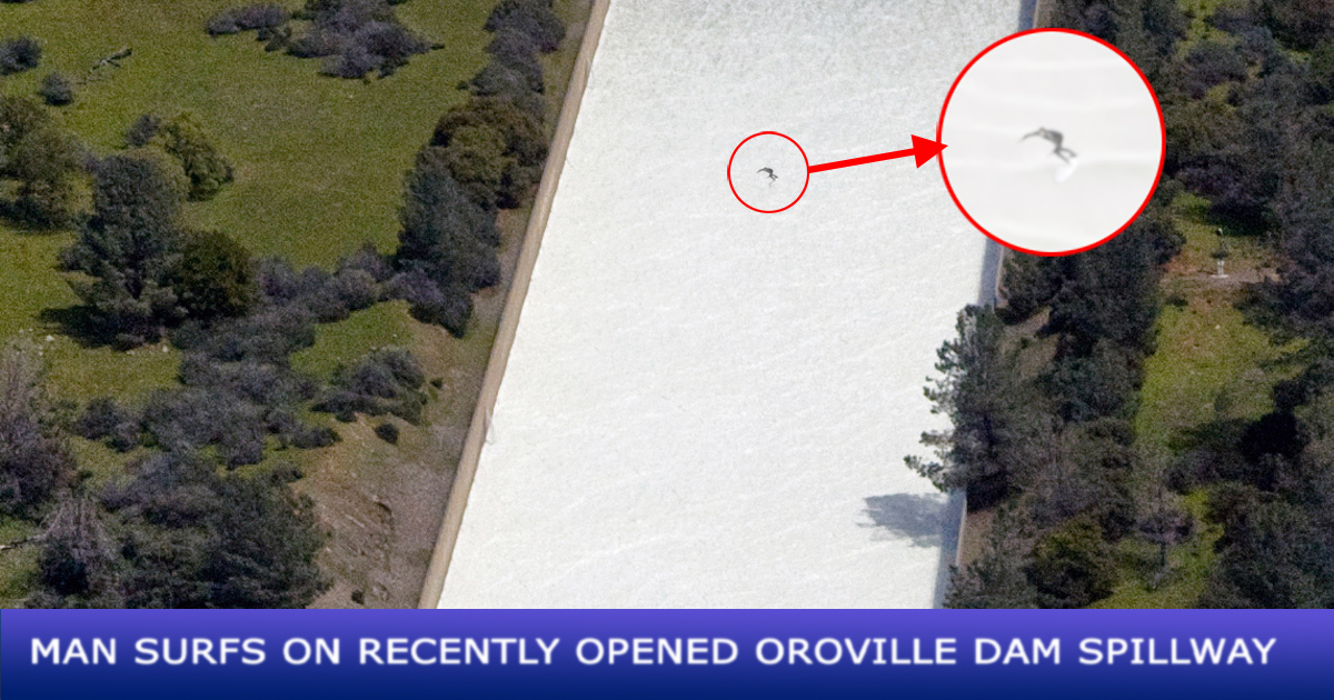 Area Man Cited For Surfing the Lake Oroville Spillway