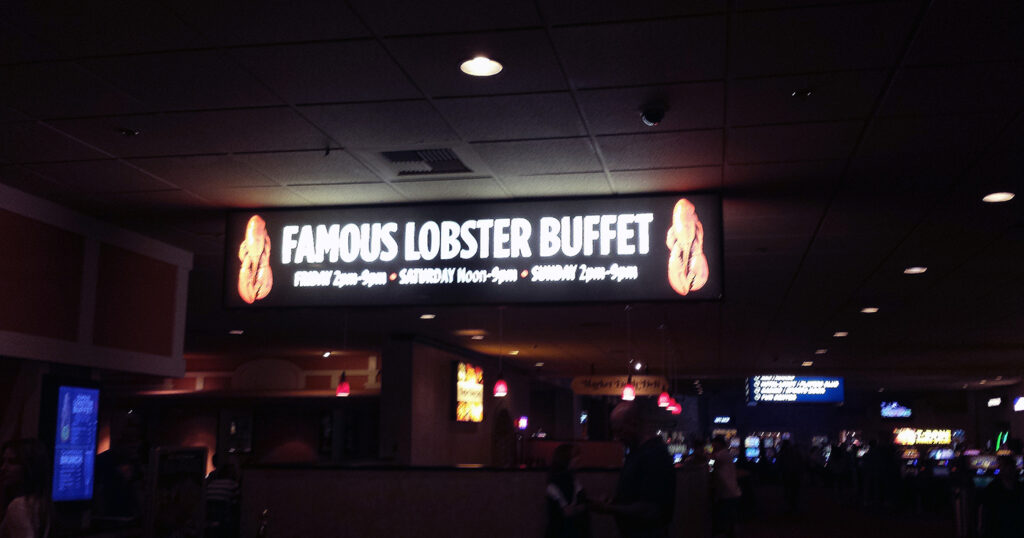 "The World Famous Lobster Buffet at the Boomtown Casino and ""Resort"""